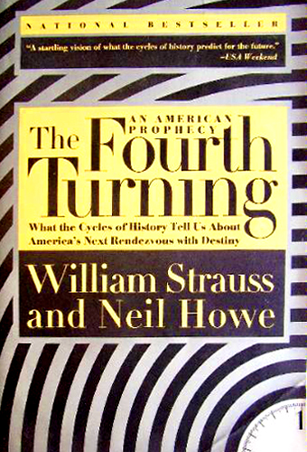 neil howe dating the fourth turning William strauss and neil howe base this vision on a provocative new theory of american history  the fourth turning offers bold predictions about how all of us can .